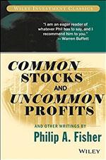 Common Stocks & Uncommon Profits - Philip A Fisher